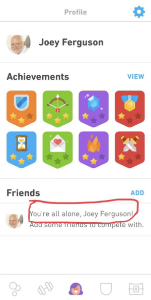 ouch: Profile  4 Joey Ferguson  Achievements  VIEW  Friends  ADD  ou're all alone, Joey Ferguson!  Ada some TrTenas to compete  with. ouch