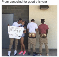 Good, For, and Nah: Prom cancelled for good this year  have a Oh nah.. prom cancelled 🚫😂 https://t.co/FweXJyDAyR