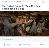 Kids, Red Dead Redemption, and Red Dead: PROMOTED u/theManual18  The Perfect Booze for Your 'Red Dead  Redemption 2' Binge  themanual.com  ↑ Vote ↓  Comment  T. Share