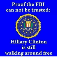 Fbi, Memes, and Free: Proof the FBI  can not be trusted:  Hillary Clintorn  is still  walking around free TRUTH! 👍👏 ➡️ Say NO to Democrats in 2018