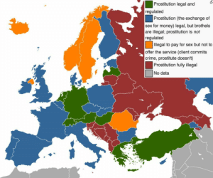 Click, Crime, and Money: Prostitution legal and  regulated  Prostitution (the exchange of  sex for money) legal, but brothels  are illegal; prostitution is not  regulated  llegal to pay for sex but not to  offer the service (client commits  crime, prostitute doesn't)  Prostitution fully illegal  No data land-of-maps:  Prostitution laws across Europe [1200x1000]CLICK HERE FOR MORE MAPS!