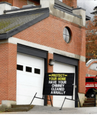Fire, Tumblr, and Blog: PROTECT-  YOUR HOME  HAVE YOUR  CHIMNEY  CLEANED  ANNALLY  FIRST RESPO DE memehumor:  Fire station in my home town