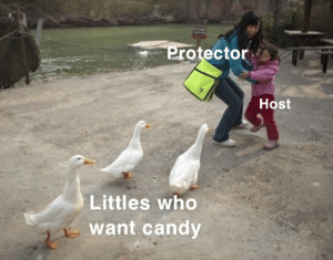Protector: Protector  Host  Littles who  want candy