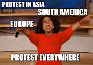 The news today: PROTEST IN ASIA  SOUTH AMERICA  2004  EUROPE  PROTEST EVERYWHERE The news today