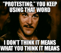 """When I read that Charlotte """"protesters"""" looted Walmart: """"PROTESTING, YOU KEEP  USING THAT WORD  I DON'T THINKIT MEANS  WHAT YOU THINKITMEANS When I read that Charlotte """"protesters"""" looted Walmart"""