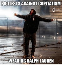 So Much Hypocrisy With These Socialist Snowflakes... #BigGovSucks #SocialismSucks: PROTESTS AGAINST CAPITALISM  TURNING  POINT USA  WEARING RALPH LAUREN So Much Hypocrisy With These Socialist Snowflakes... #BigGovSucks #SocialismSucks