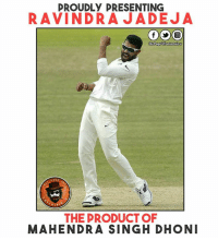 Memes, 🤖, and Page: PROUDLY PRESENTING  RAVINDRA JADEJA  Dis Pag  evil Ontertainu  PAGE  THE PRODUCT OF  MAHENDRA SINGH DHONI From Zero To Hero   .. Full Credits To MS Dhoni ❤  #MatchDrawn