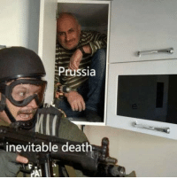 Death, Prussia, and Inevitable: Prussia  inevitable death