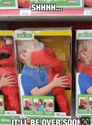 Elmo says go to sleep: PS  PLAS  SHHHH...  59.9  59.99  SESAME STREE  SESAME STREET  Elmo hugs bac  Elmo hugs back & so much mare  et  Nap tie  Elmo TLL BE QVER SOON Elmo says go to sleep