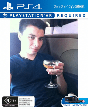 PlayStation, Ps4, and  Need: PS4  Only On PlayStation.  PLAYSTATION VR  REQUIRE D  Sexual activity  R 18+ related to rewards  and incentives,  VR interactivity  YOU'LL NEED THESE  RESTRICTED https://t.co/wFdFshWaal