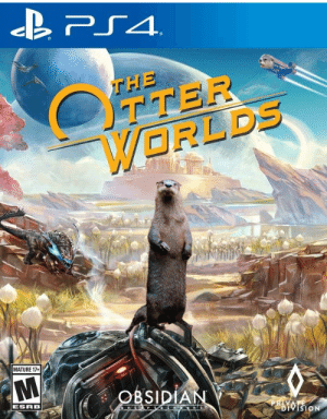 The Otter Worlds!: PS4  THE  OTTER  WORLDS  MATURE 17+  OBSIDIAN  ESRB  nt r in nt  PRIVATE  DIVISION The Otter Worlds!