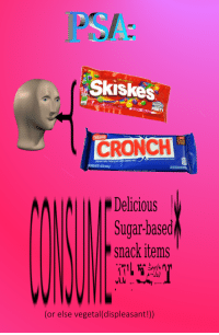 Party, Chocolate, and Sugar: PSA  Skiskes  PARTY  Coc  Plan  CRONCH  CHOCOLATE CON LECHE Y ARROE TOSTAD0  CREAMY MILK CHOCOLATE WITH CRISPED RICE  IT PESO NETO 155 O2439  SEE NUTRITION  FOR SATURATED FAT  CH NOW. MUNCH SOME LATER  Delicious  Sugar-based  snack items  (or else vegetal(displeasant!))