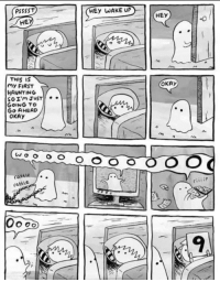Okay, Haunting, and Wholesome: PSSSST  HEy WAKE UP  HE  HEY  THIS IS  my FIRST  HAUNTING  OKAy  GoING TO  Go AHEAD  OKAY  attle  rattle  9 Wholesome haunting via /r/wholesomememes https://ift.tt/2BZHsMz