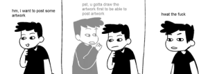 Mood, Tumblr, and Blog: pst, u gotta draw the  artwork first to be able to  post artwork  hm, i want to post some  artwork  hwat the fuck feliville: constant mood recently
