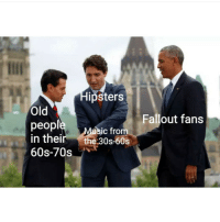 Fallout, Dank Memes, and Old: psters  Old  peop  in theirthe 30s-60s  60s-70s  Fallout fans  isic from