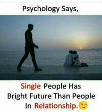 Bright Future: Psychology Says,  ovei  Single People Has  Bright Future Than People  In Relationship.