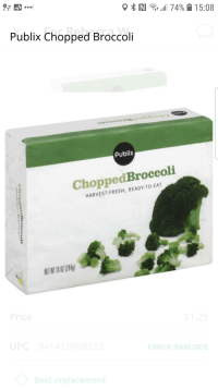 Fresh, Funny, and Publix: Publix Chopped Broccoli  publix  ChoppedBroccoli  HARVEST-FRESH, READY TO-EAT  ET WI 10 O (284)  rice  UPC  CHECK BARCODE  ace