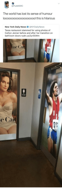<p>What&rsquo;s the problem here? 😂 (via /r/BlackPeopleTwitter)</p>: @PuddiSRC  The world has lost its sense of humour  loooooooooooooooooool this is hilarious  New York Daily News @NYDailyNews  Texas restaurant slammed for using photos of  Caitlyn Jenner before and after her transition on  bathroom doors nydn.us/2yrS5Wm  OMEN  е Сай <p>What&rsquo;s the problem here? 😂 (via /r/BlackPeopleTwitter)</p>
