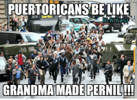 Memes, 🤖, and Crew: PUERTORICANSBE LIKE  Broa  GRANDMAMADEPERNIL!! lmaooo facts!! gm icfwu crew have a blessed day everyone thanksgiving humor ricansbelike