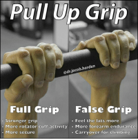 Climbing, Comfortable, and Kip: Pull Up Grip  add jacob harden  Full Grip  False Grip  Stronger grip  Feel the lats more  More rotator cuff activity  More forearm endurance  More secure  Carryover for climbing WHICH GRIP IS BEST FOR PULL UPS? There are ✌ two predominant grips for performing pull ups...the thumb around full grip or the thumbless false grip. I got asked a lot about them in yesterday's pull up post so here is my opinion on the subject. . Both can offer benefits so use the one that is most comfortable for you and best suits your needs. How might they help you? . Full Grip: 🔸Grip is stronger with the thumb wrapped, which can lead to more total muscle activation. So use this if strength is your main limitation (most beginners or those doing weighted variations). 🔸Stronger grip leads to more rotator cuff activation so the full grip may offer some benefits to shoulder stability. 🔸Having the thumb wrapped is more secure, which can offer a comfort when new to the movement or if you kip. . False Grip: 🔹Use this grip if you are limited more by endurance than strength. The forearms tend to not burn out as quickly with the false grip. 🔹Many lifters (myself included) say that they feel the lats better with this grip. So it may help with a mind muscle connection. 🔹False grip will also have more carryover to climbing so that is a consideration if you are looking for specificity. . Which one do you like the most? Let me know below. I'm off to go film the pull up video that y'all asked for. It'll be up later tonight! MyodetoxOrlando Myodetox