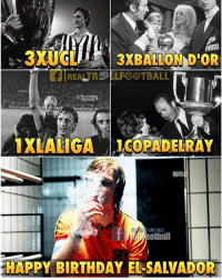 Birthday, Memes, and Puma: PUMA  f REALTRE LLF BTBALL  otball  HAPPY BIRTHDAY EL-SALVADOR Johan Cruyff RIP 😢