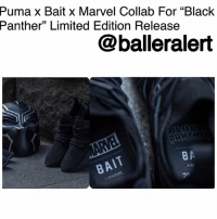 "Blockbuster, Hype, and Memes: Puma x Bait x Marvel Collab For ""Black  Panther"" Limited Edition Release  @balleralert  B A Puma x Bait x Marvel Collab For ""Black Panther"" Limited Edition Release - blogged by @worldwidekeege ⠀⠀⠀⠀⠀⠀⠀⠀⠀⠀⠀⠀⠀⠀⠀⠀⠀⠀⠀⠀⠀⠀⠀⠀⠀⠀⠀ Everybody is in the black panther spirit. Even sneakerheads get to join in on the hype. ⠀⠀⠀⠀⠀⠀⠀⠀⠀⠀⠀⠀⠀⠀⠀⠀⠀⠀⠀⠀⠀⠀⠀⠀⠀⠀⠀ Puma teamed up with famous West Coast retailer, Bait, alongside Marvel to produce a sneaker inspired by the iconic film set to release next week. ⠀⠀⠀⠀⠀⠀⠀⠀⠀⠀⠀⠀⠀⠀⠀⠀⠀⠀⠀⠀⠀⠀⠀⠀⠀⠀⠀ The design is sleek and intricate with different textures across the shoe and sole, just like the black panther mask. Inside of the shoe is branded with the Marvel, Bait and Black Panther logos. ⠀⠀⠀⠀⠀⠀⠀⠀⠀⠀⠀⠀⠀⠀⠀⠀⠀⠀⠀⠀⠀⠀⠀⠀⠀⠀⠀ There will be only a couple hundred of the shoes released. You can cop the limits edition Tsugi Blaze of Glory and the Mostro Mid before you go see the highly anticipated blockbuster film in theaters."