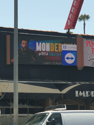 When the advertisement wants to be hidden (spotted in LA): PUN  MONDERE  ers  WITH DERAY  EVERY MONDA When the advertisement wants to be hidden (spotted in LA)
