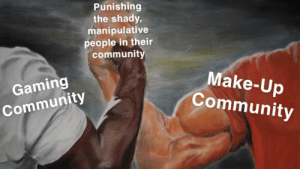 cancel culture goes ham: Punishing  the shady,  manipulative  people in their  community  Make-Up  Community  Gaming  Community cancel culture goes ham