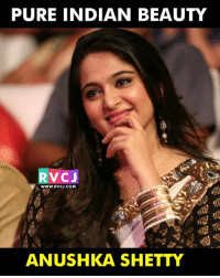 She is beautiful!: PURE INDIAN BEAUTY  V CJ  WWW. RVCJ.COM  ANUSHKA SHETTY She is beautiful!