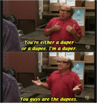 Donald Trump at a campaign rally (2016): PURIFY  RIFY  e system  You're either a auper  or a dupee. I'm a duper.  PURIFY  IFY  tem  You guys are the dupees. Donald Trump at a campaign rally (2016)