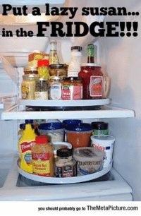 Lazy, Tumblr, and Blog: Put a lazy susan...  in the FRIDGE!!  NTRYC  you should probably go to TheMetaPicture.com srsfunny:  And The Award For Most Innovative Idea Of The Year Goes To…