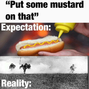 "The refreshing smell of Ypres: ""Put some mustard  on that""  Expectation:  Reality: The refreshing smell of Ypres"