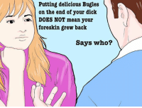 Dick, Mean, and Back: Putting delicious Bugles  on the end of your dick  DOES NOT mean your  foreskin grew back  Says who?