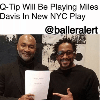 """Q-Tip Will Be Playing Miles Davis In New NYC Play - Blogged by: @RaquelHarrisTV ⠀⠀⠀⠀⠀⠀⠀⠀⠀ ⠀⠀⠀⠀⠀⠀⠀⠀⠀ Rapper QTip will be taking on the acting role of MilesDavis for an upcoming New York play. ⠀⠀⠀⠀⠀⠀⠀⠀⠀ ⠀⠀⠀⠀⠀⠀⠀⠀⠀ The play titled, """"My Funny Valentine"""" will reportedly be about """"a day in the life of the jazz giant."""" The playwright was written by Nelson George, who shared the news via Instagram with a picture of himself and Q-Tip. ⠀⠀⠀⠀⠀⠀⠀⠀⠀ ⠀⠀⠀⠀⠀⠀⠀⠀⠀ But this isn't the first time Q has mentioned the role. Back in 2010, during an XXL interview, the rapper talked about not being nervous to play such an iconic artist. ⠀⠀⠀⠀⠀⠀⠀⠀⠀ ⠀⠀⠀⠀⠀⠀⠀⠀⠀ """"Nah, not really, because I relate to him. But I was a lil nervous at first. But we've already done some table readings and Miles' nephew, and some of his really close friends that he knew for many years—a girlfriend of two—and some of his old bandmates have checked out the table reading like, 'Oh, s**t, they nailed it.' So that made it easier for me. It let me know my instincts are right."""" ⠀⠀⠀⠀⠀⠀⠀⠀⠀ ⠀⠀⠀⠀⠀⠀⠀⠀⠀ """"My Funny Valentine"""" will debut March 26 at Joe's Pub in New York City. If you'd like to attend, tickets are only $20.: Q-Tip Will Be Playing Miles  Davis ln New NYC Play  @balleralert Q-Tip Will Be Playing Miles Davis In New NYC Play - Blogged by: @RaquelHarrisTV ⠀⠀⠀⠀⠀⠀⠀⠀⠀ ⠀⠀⠀⠀⠀⠀⠀⠀⠀ Rapper QTip will be taking on the acting role of MilesDavis for an upcoming New York play. ⠀⠀⠀⠀⠀⠀⠀⠀⠀ ⠀⠀⠀⠀⠀⠀⠀⠀⠀ The play titled, """"My Funny Valentine"""" will reportedly be about """"a day in the life of the jazz giant."""" The playwright was written by Nelson George, who shared the news via Instagram with a picture of himself and Q-Tip. ⠀⠀⠀⠀⠀⠀⠀⠀⠀ ⠀⠀⠀⠀⠀⠀⠀⠀⠀ But this isn't the first time Q has mentioned the role. Back in 2010, during an XXL interview, the rapper talked about not being nervous to play such an iconic artist. ⠀⠀⠀⠀⠀⠀⠀⠀⠀ ⠀⠀⠀⠀⠀⠀⠀⠀⠀ """"Nah, not really, because I relate to him. But I was a lil nervous at first. But we've already done some table readings and Mil"""