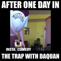 😭😭😭😭 Original Vine by John Acosta: AFTER ONE DAY IN  UT  INSTA COMEDY  THE TRAP WITH DAQUAN 😭😭😭😭 Original Vine by John Acosta