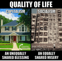 #SocialismSucks: QUALITY OF LIFE  CAPITALISMSOCIALISM  TURNIN  POINTUSA  AN UNEQUALLY  SHARED BLESSING  AN EQUALLY  SHARED MISERY #SocialismSucks