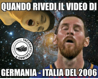Memes, Video, and 🤖: QUANDO RIVEDLUIL VIDEO D  TOUR  GERMANIA-ITALIADEL 2006 Da @calcetto_birra_puttantour
