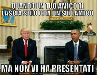 ilregnodeldegrado: QUANDO UN TUO AMICO TI  LASCIA SOLO CON UN SU0 AMICO  IL REGNO DEL  DEGRADO  MA NON MEME GENERATOR FROM VI HALPRESENTATI  DOWNLOAD ilregnodeldegrado