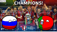 Thank you RUSSIABALL <3 this is a great day for Portugal!  VENCEMOSSSSSSSS  ~Salazar: Quantum  CHAMPIONS!  SMEU  CAN INTO CHAMPION!  PA  CONGRATULATIONS AND  WELCOME FORCA PORTUGAL!!  EURO 2016  16.C  OM  FRANCE Thank you RUSSIABALL <3 this is a great day for Portugal!  VENCEMOSSSSSSSS  ~Salazar