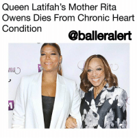 "Queen Latifah, Life, and Love: Queen Latifah's Mother Rita  Owens Dies From Chronic Heart  Condition@balleralert  mao Queen Latifah's Mother Rita Owens Dies From Chronic Heart Condition - blogged by @worldwidekeege ⠀⠀⠀⠀⠀⠀⠀⠀⠀ ⠀⠀⠀⠀⠀⠀⠀⠀⠀ Dana Owens a.k.a the great Queen Latifah, announced Wednesday that her mother, Rita Owens, has passed away from a severe heart condition that has been ailing her for more than a decade. ⠀⠀⠀⠀⠀⠀⠀ ⠀⠀⠀⠀⠀⠀⠀ ""It is with a heavy heart that I share the news, my mother, Rita Owens passed away today... Anyone that has ever met her knows what a bright light she was on this earth. She was gentle, but strong, sweet, but sassy, worldly but pragmatic, a woman of great faith and certainly the love of my life."" ⠀⠀⠀⠀⠀⠀⠀⠀⠀ ⠀⠀⠀⠀⠀⠀⠀⠀⠀ Heart failure is a chronic progressive condition where the heart is unable to pump blood efficiently through the body. Rita Owens was on medication, had a defibrillator implanted in her chest to prevent heart attacks, and a strict diet of low salts and fats with lots of vegetables. ⠀⠀⠀⠀⠀⠀⠀ ⠀⠀⠀⠀⠀⠀⠀ ""She had struggled with a heart condition for many years and her battle is now over... I am heartbroken but know she is at peace. Thank you for your kindness, support and respect for our privacy at this time. Much Love, Dana Owens (aka Queen Latif‎ah), forever Rita Owens' daughter."" ⠀⠀⠀⠀⠀⠀⠀⠀⠀ ⠀⠀⠀⠀⠀⠀⠀⠀⠀ Latifah mentioned to PEOPLE in a previous interview in 2015 that when she was not in California, she was at her mother's New Jersey home helping with caregiving duties. ⠀⠀⠀⠀⠀⠀⠀⠀⠀ ⠀⠀⠀⠀⠀⠀⠀⠀⠀ She broke the news to PEOPLE about her mother's death and impact on her life. ⠀⠀⠀⠀⠀⠀⠀ ⠀⠀⠀⠀⠀⠀⠀ ""I watched her come through so many things, ups and downs, hospitalizations – I mean really being in the ICU for that matter – you know, going through tough times and watching her come back and bounce back and still maintain this sense of humor, and love and drive and will... I just love her so much more, I respect her so much more. She really just gives me hope for life and the world."" Latifah said. ⠀⠀⠀⠀⠀⠀⠀⠀⠀ ⠀⠀⠀⠀⠀⠀⠀⠀⠀ R.I.P. the great Rita Owens."