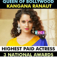 Happy Birthday Kangana rvcjinsta: QUEEN OF BOLLwwOOD  KANGANA RANAUT  VCJ2  WWW.RVCJ.COM  HIGHEST PAID ACTRESS  3 NATIONAL AWARDS Happy Birthday Kangana rvcjinsta