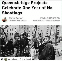 """Queensbridge Projects  Celebrate One Year of No  Shootings  Turin Carter  Feb 06, 2017 3:17 PM  VladTV Staff Writer  4,072 views 121 comments  ti goddess of the land So inspiring! Hopefully we have news like this all year and for more years to come 👏👏🙌🙌💯💯!!!! @Regrann from @gatta100 - Repost @goddess_of_the_land with @repostapp ・・・ EVIDENCE WE CAN MAKE POSITIVE CHANGES IN OUR COMMUNITIES IF WE MAKE A COLLECTIVE EFFORT Repost @maggiebrown1220 with @repostapp ・・・ Six Blocks, 96 Buildings, Zero Shootings: New Recipe at the Queensbridge Houses The Cure Violence program at Queensbridge is called 696, for the six blocks of the development and its 96 buildings. On Thursday, Queensbridge — the largest housing project in the United States, and a social caldron a generation ago — marked its 365th day without a shooting. No one can say with certainty what, precisely, has worked. There are soft approaches, like better cultural and arts opportunities at the local elementary school, and a robust menu of after-school offerings at the Jacob A. Riis Neighborhood Settlement. There is the security apparatus: 15 light towers, 360 cameras and police officers assigned to Queensbridge. There was also the introduction one year ago this week of Cure Violence, which employs Mr. Bryant and others to cool confrontations that are apt to become lethal. """"If you put it all together, that's how you get to a year without gun violence in the largest housing project in the country,"""" said Jimmy Van Bramer, the leader of the Democratic majority on the City Council whose district includes Queensbridge. fact facts racism amerikkka blacklivesmatter Message meme memes truth Africa African policebrutality blackpeople doubleStandards CrimingWhileWhite USA Kimkardashian kanyewest rihanna chrisbrown nickiminaj beyonce jayz music hiphop nochill niggasbelike blackpower"""