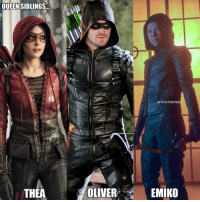The family business. ArrowEdit . ArrowMemes arrowverse oliverqueen stephenamell greenarrow thearrow theaqueen Speedy willaholland emikoqueen SeaShimooka dccomics thecw: QUEENSIBLINGS...  arrowmeme  THEA  OLIVER  EMIKO The family business. ArrowEdit . ArrowMemes arrowverse oliverqueen stephenamell greenarrow thearrow theaqueen Speedy willaholland emikoqueen SeaShimooka dccomics thecw