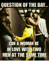 do women like two men at once