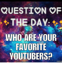 Funny, Instagram, and Lol: QUESTION OF  THE DAY.  WHO ARE YOUR  FAVORITE  YOUTUBE RS?  memat AOTD: Sam and Colby, Studio C, Rosanna Pansino, Grav3yardgirl, GMM, CoryxKenshin, and a lot more! 😂😂 - qotd aotd funny clean cleanmemes meme daily lol haha hehe hilarious comedy comedians laugh chuckle smile grin instagram instagramers followers like comment follow share