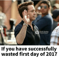 Not if you consider over eating & smoking weed a waste. It is isn't it?: Quiet  Quotes  QuietQuotes  Facebook IInstagram  If you have successfully  wasted first day of 2017 Not if you consider over eating & smoking weed a waste. It is isn't it?