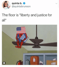 "Children, Family, and God: quinta b  aquintabrunson  The floor is ""liberty and justice for  all y'all ALSO WTF I WAS FORCED TO DO THE PLEDGE OF ALLIGIANCE AS A CHILD ?? i don't even believe in god? my family is buddhist??? like wow... ""under god?"" 😱😱 not a big deal but kinda weird that school children don't even know what the pledge means but recite it everyday"