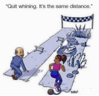 """Memes, 🤖, and Whining: """"Quit whining. It's the same distance."""" BlackHistoryMonth"""