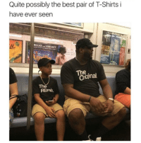 "Best, Quite, and Dank Memes: Quite possibly the best pair of T-Shirts i  have ever seen  RGEOUS AND VIBRANTT  Th  nal  The  REmix ""The Remix"" 😂"