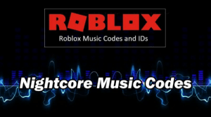 Roblox Nightcore